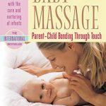 Baby Massage – Parent-Child Bonding through Touch